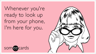 phone-addiction-support-friendship-ecards-someecards