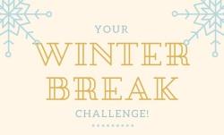 your-winter-break-challenge