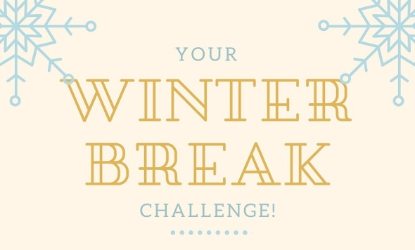 your-winter-break-challenge